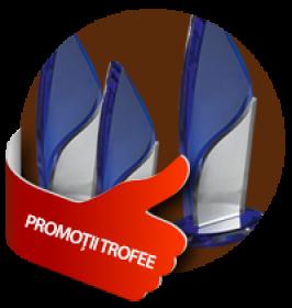 Promotii -- Trofee